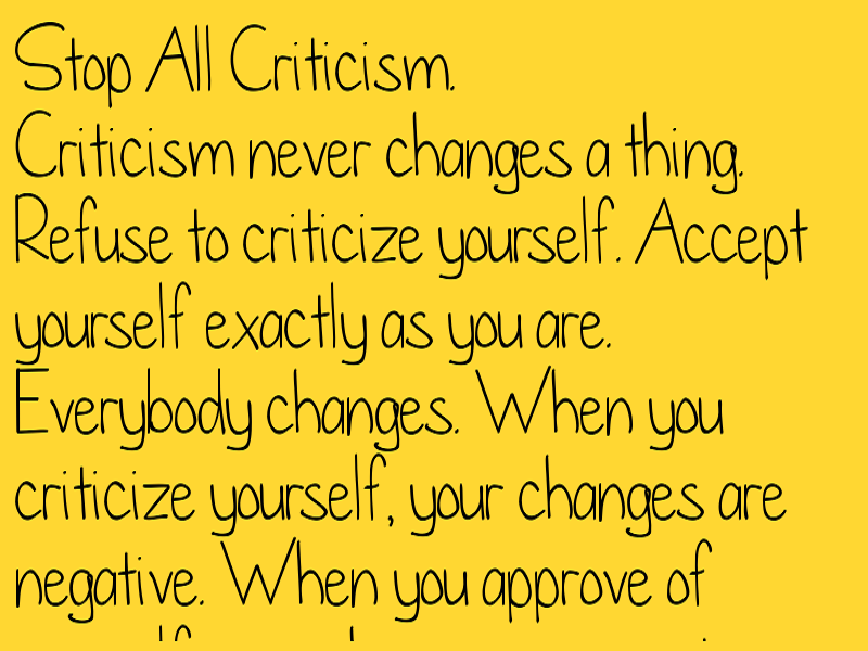 Stop All Criticism.